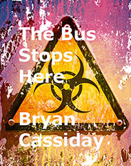 The Bus Stops Here and Other Zombie Tales