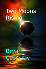 Two Moons Rising
